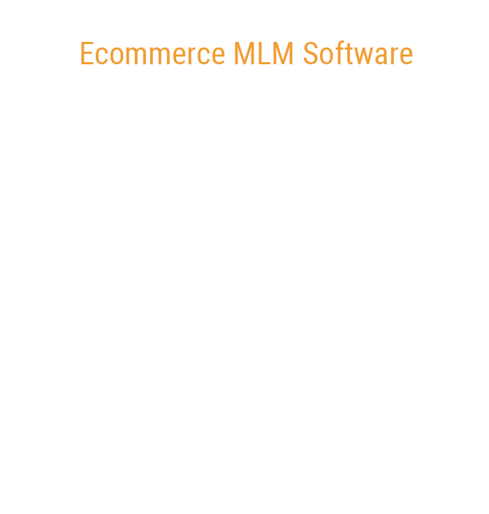 E-Commerce MLM Software, MLM Ecommerce Software, MLM Ecommerce Website Development,